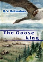 The Goose king